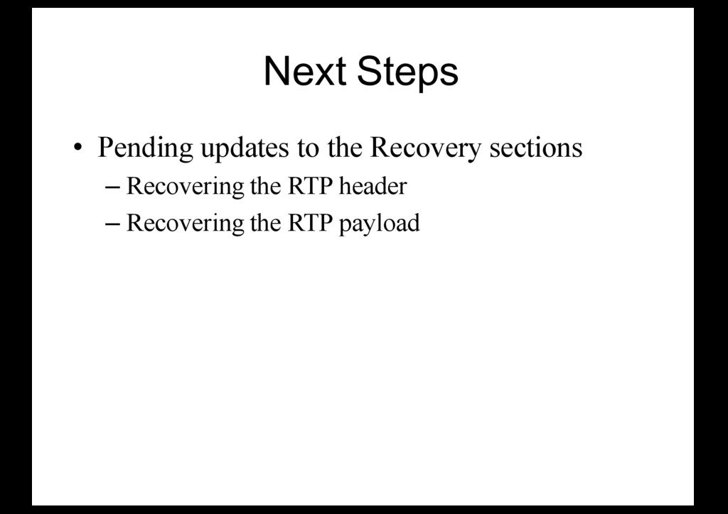 Next Steps • Pending updates to the Recovery se...