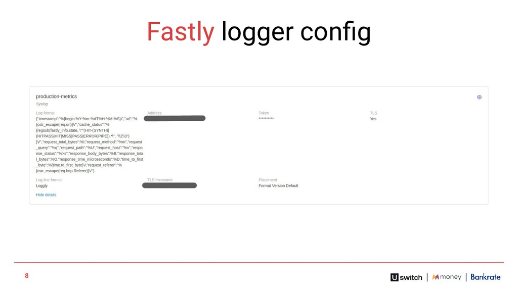 8 Fastly logger config