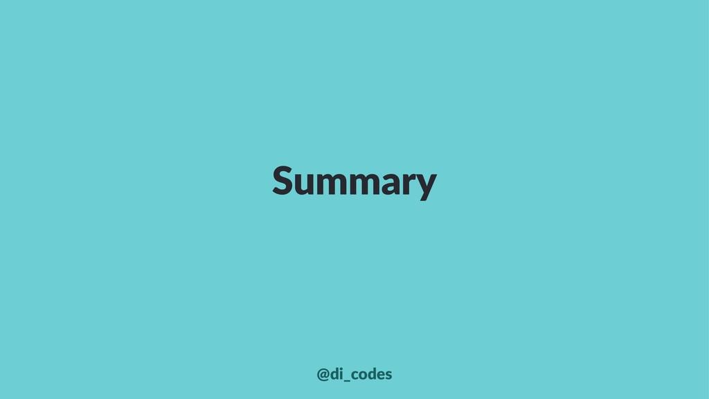 Summary @di_codes