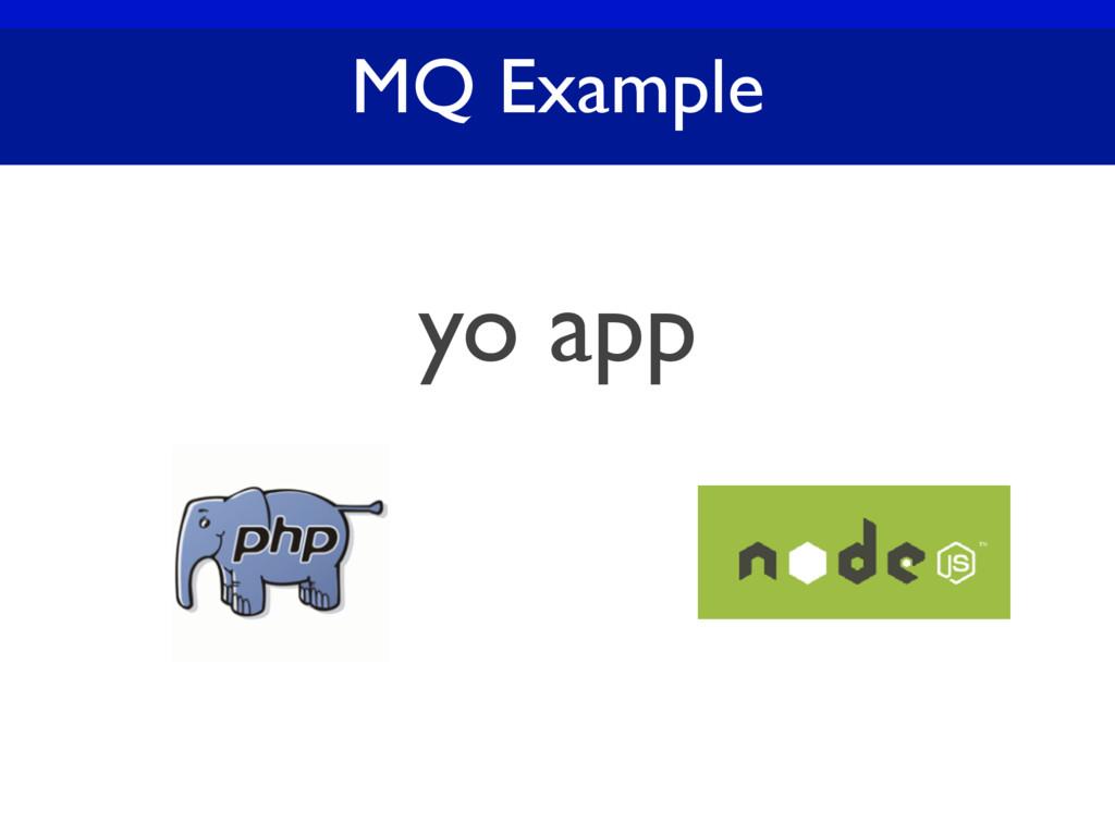 MQ Example yo app