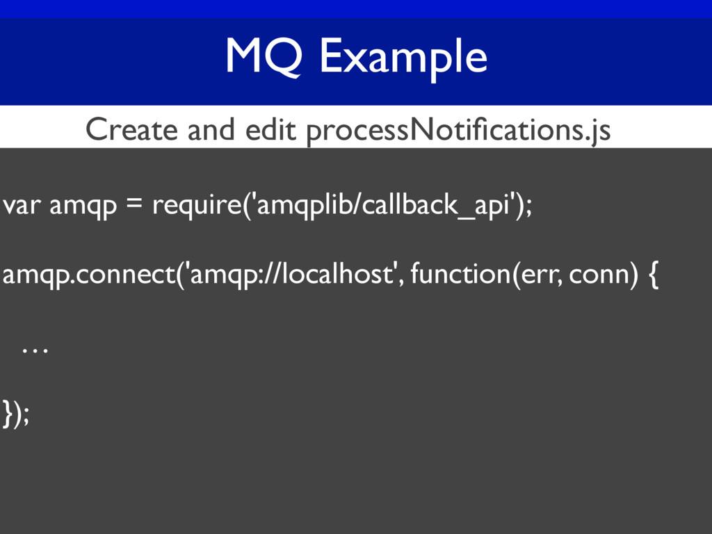 MQ Example var amqp = require('amqplib/callback...