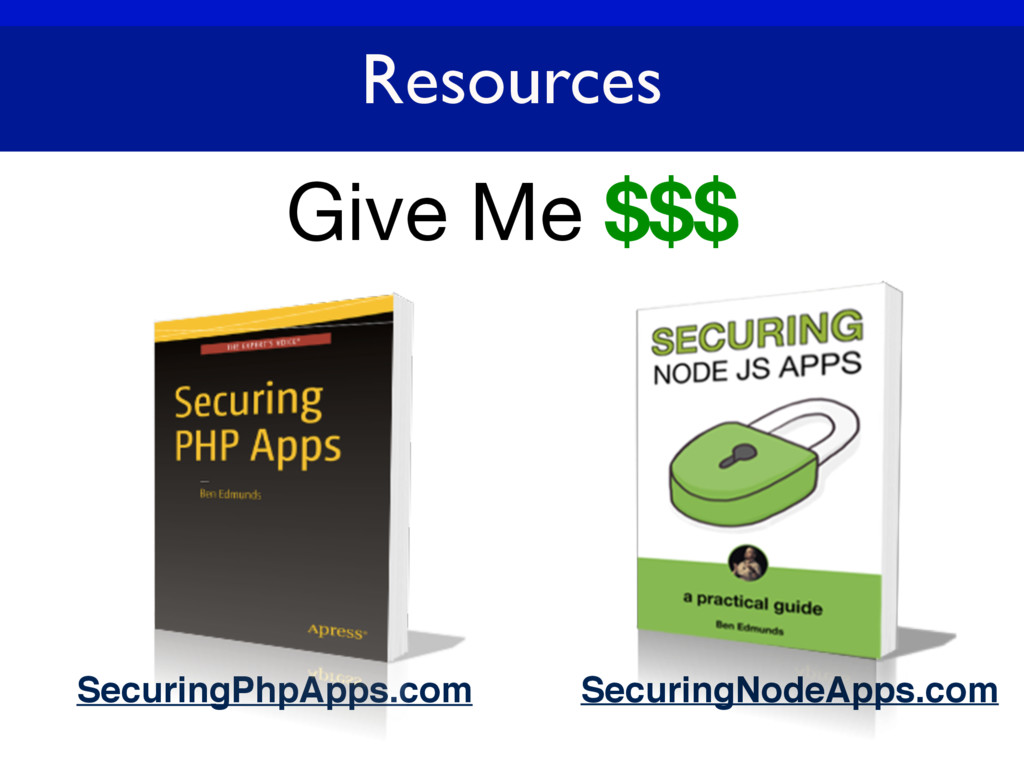 Give Me $$$ SecuringPhpApps.com Resources Secur...