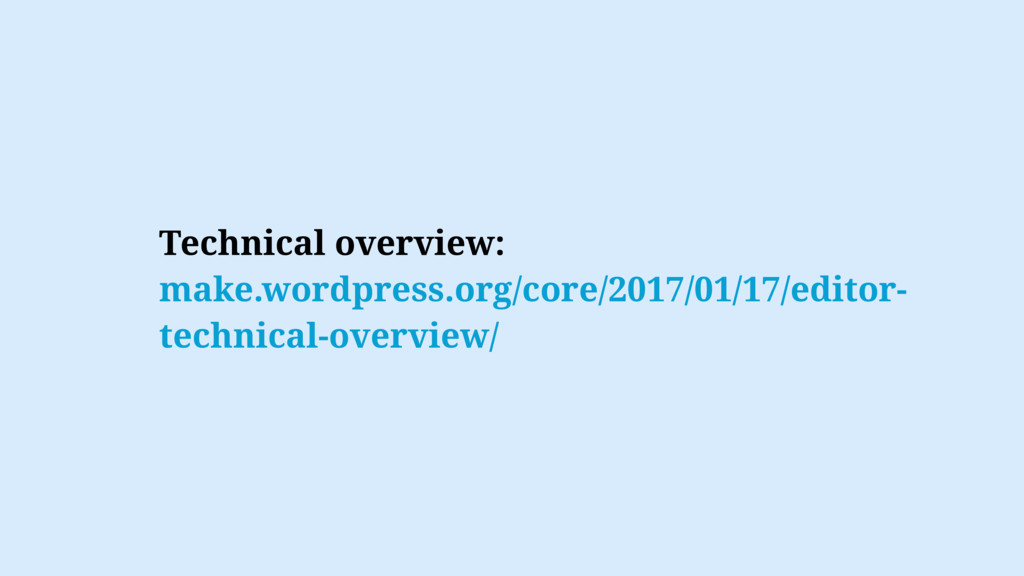 Technical overview: make.wordpress.org/core/201...