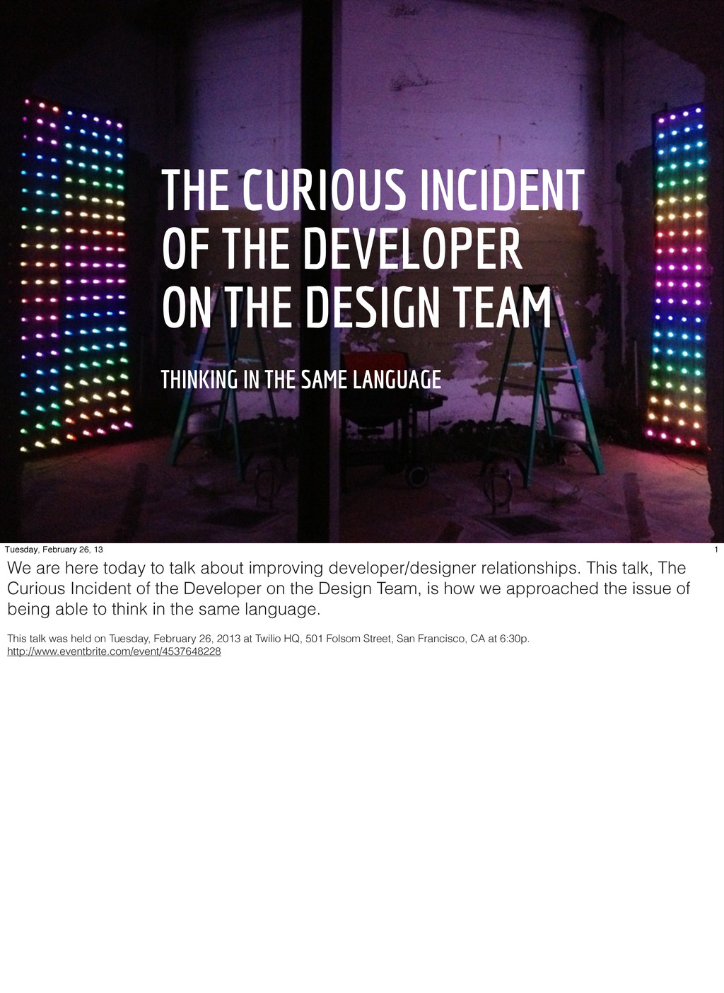 THE CURIOUS INCIDENT OF THE DEVELOPER ON THE DE...
