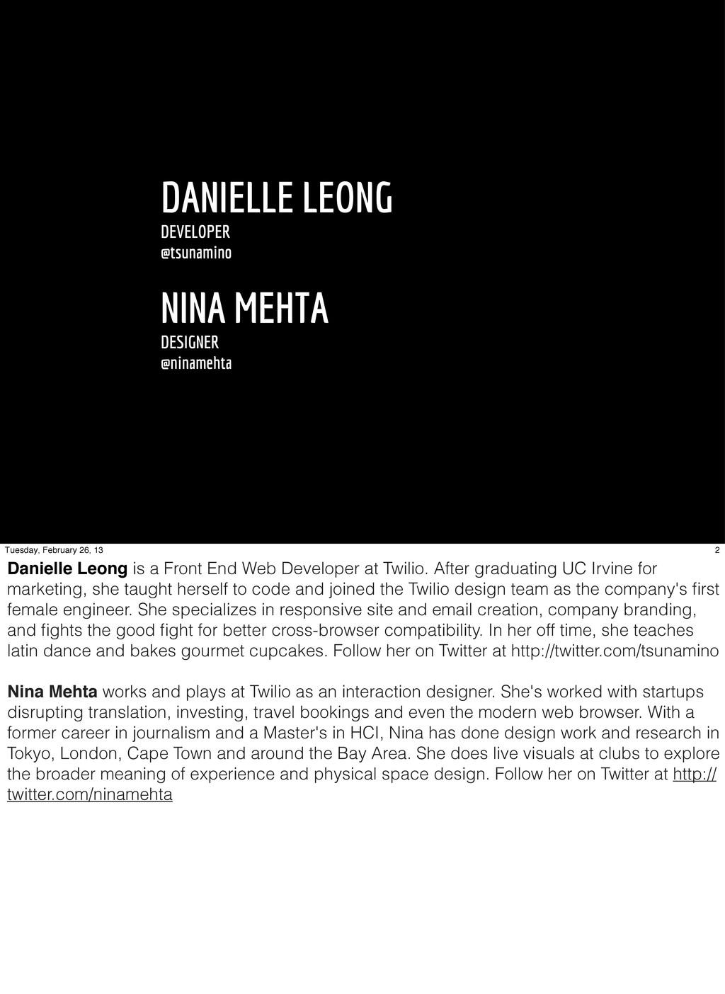 DANIELLE LEONG DEVELOPER @tsunamino NINA MEHTA ...