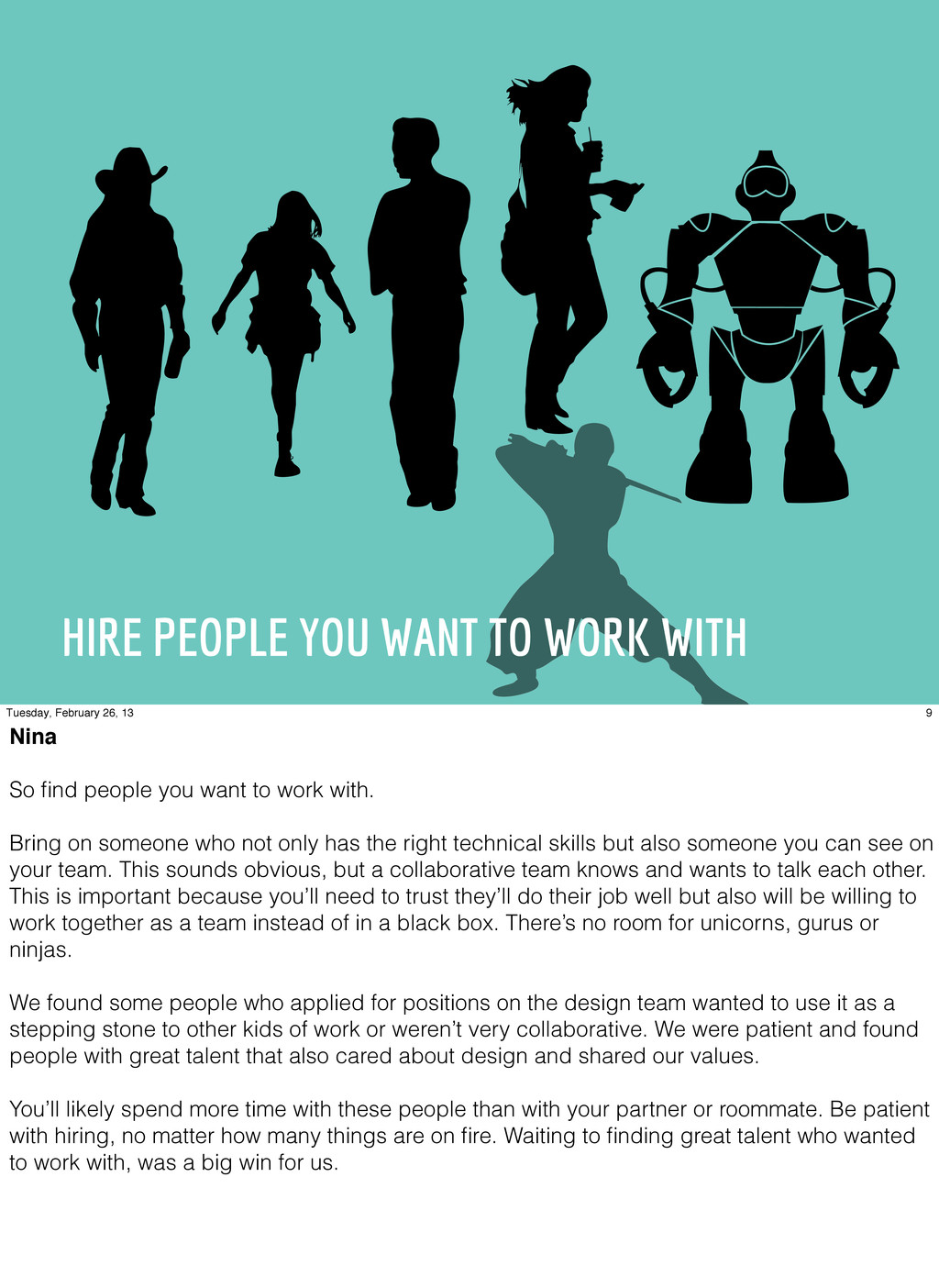 HIRE PEOPLE YOU WANT TO WORK WITH 9 Tuesday, Fe...