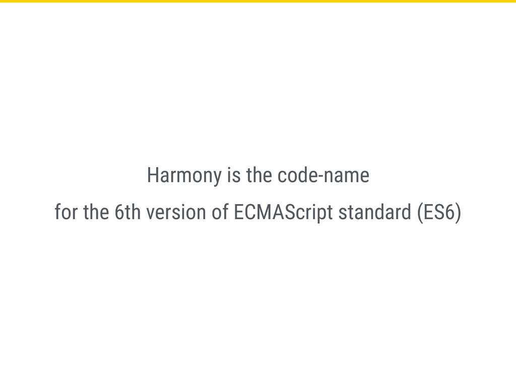 Harmony is the code-name for the 6th version of...