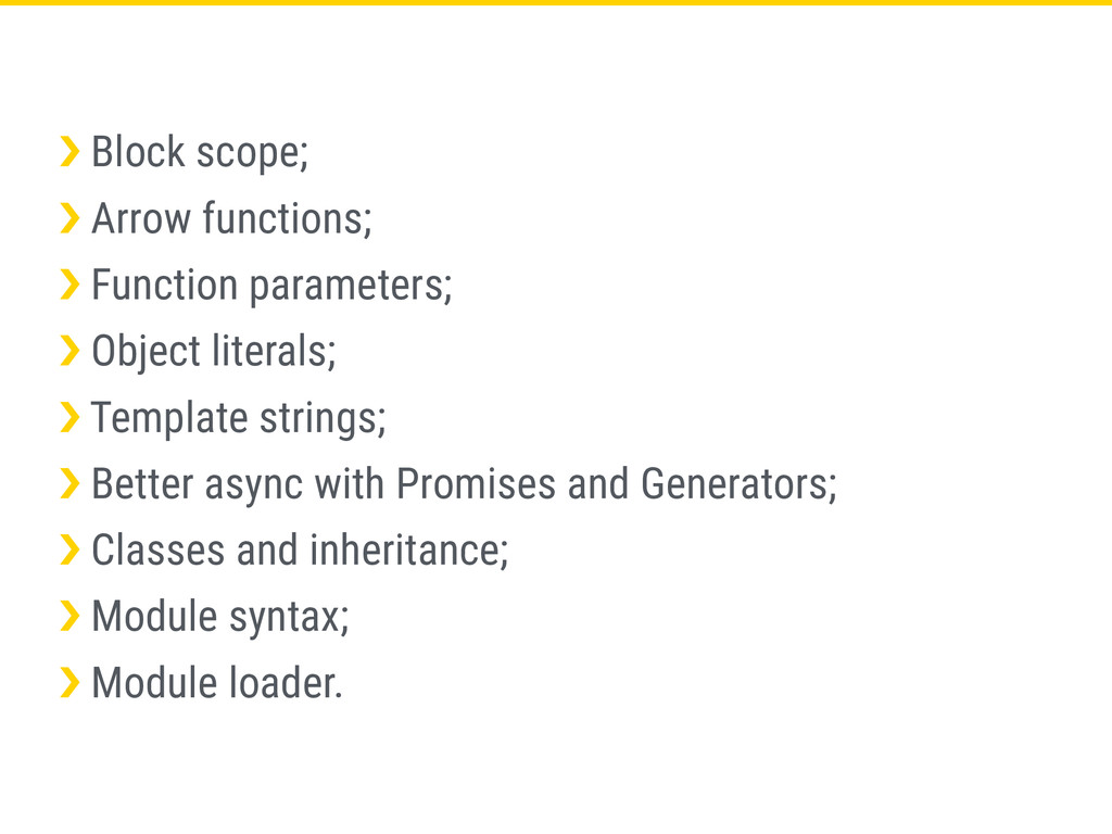 ›❯ Block scope; ›❯ Arrow functions; ›❯ Function...