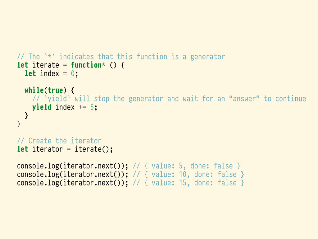 // The `*` indicates that this function is a ge...