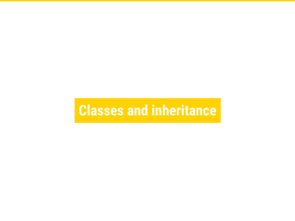 Classes and inheritance