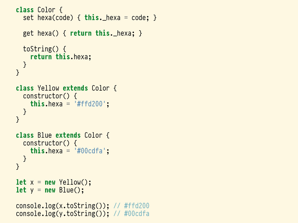 class Color { set hexa(code) { this._hexa = cod...