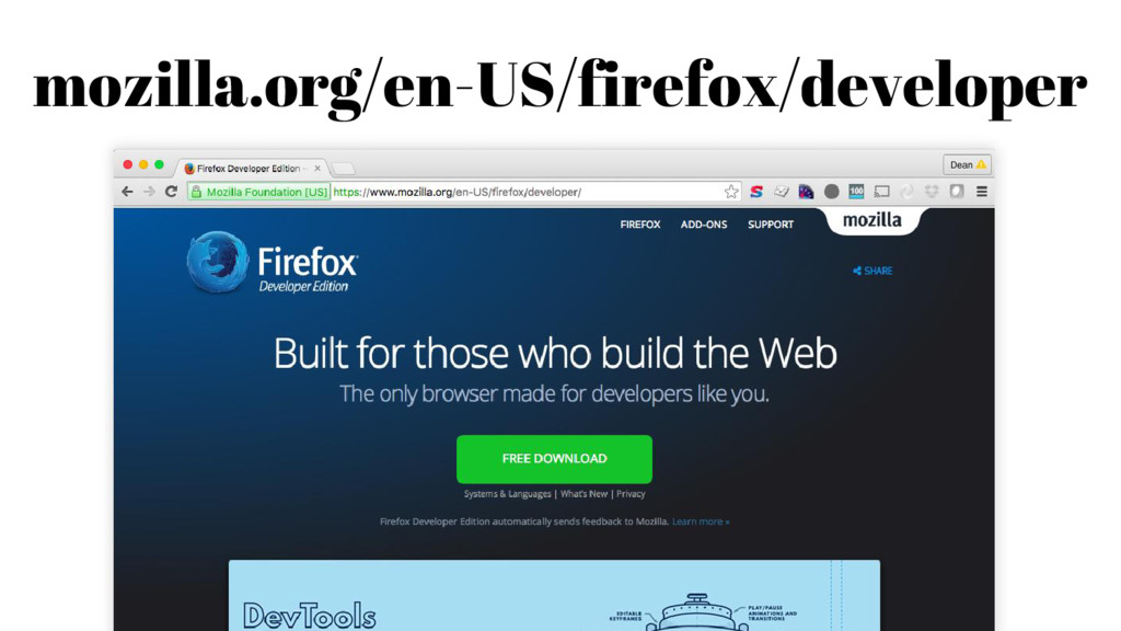 mozilla.org/en-US/firefox/developer