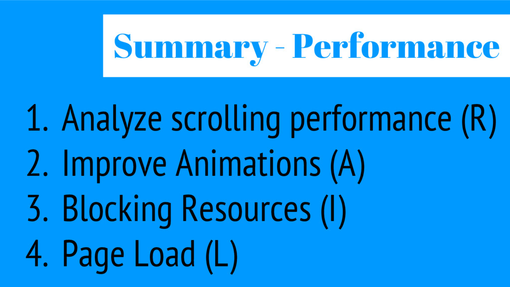 1. Analyze scrolling performance (R) 2. Improve...