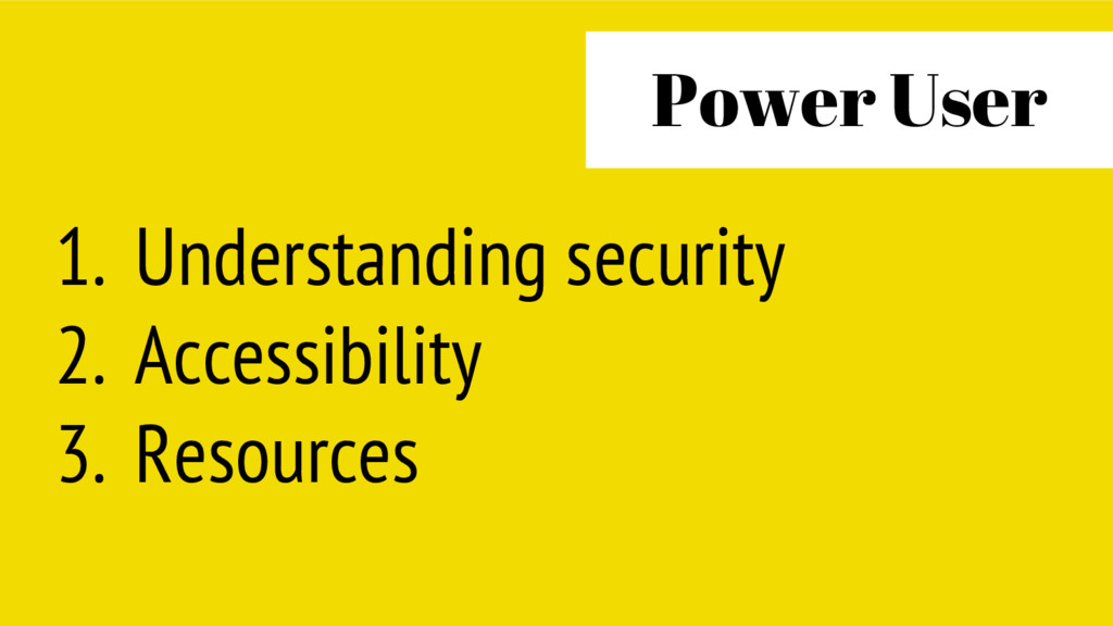 1. Understanding security 2. Accessibility 3. R...