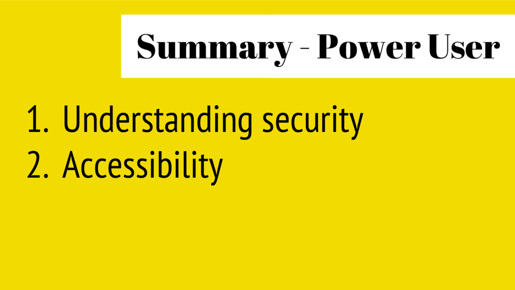 1. Understanding security 2. Accessibility Powe...