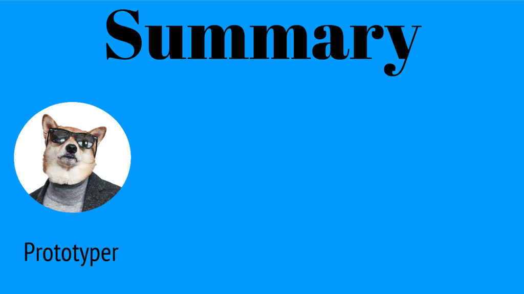Prototyper Summary