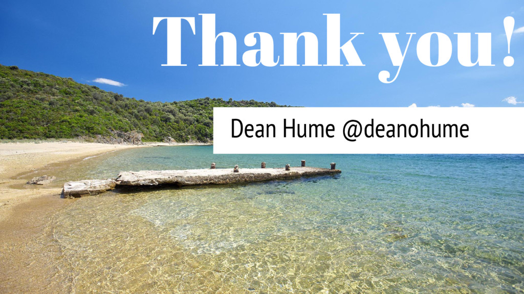Dean Hume @deanohume Thank you!