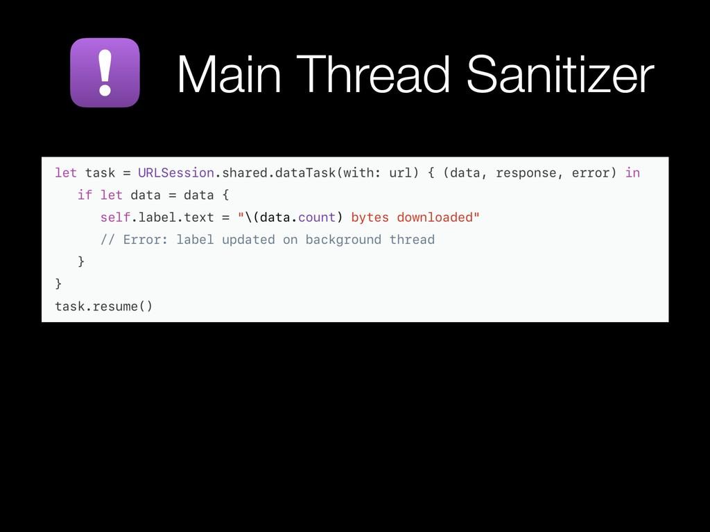 Main Thread Sanitizer