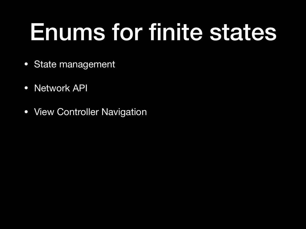 • State management  • Network API   • View Cont...