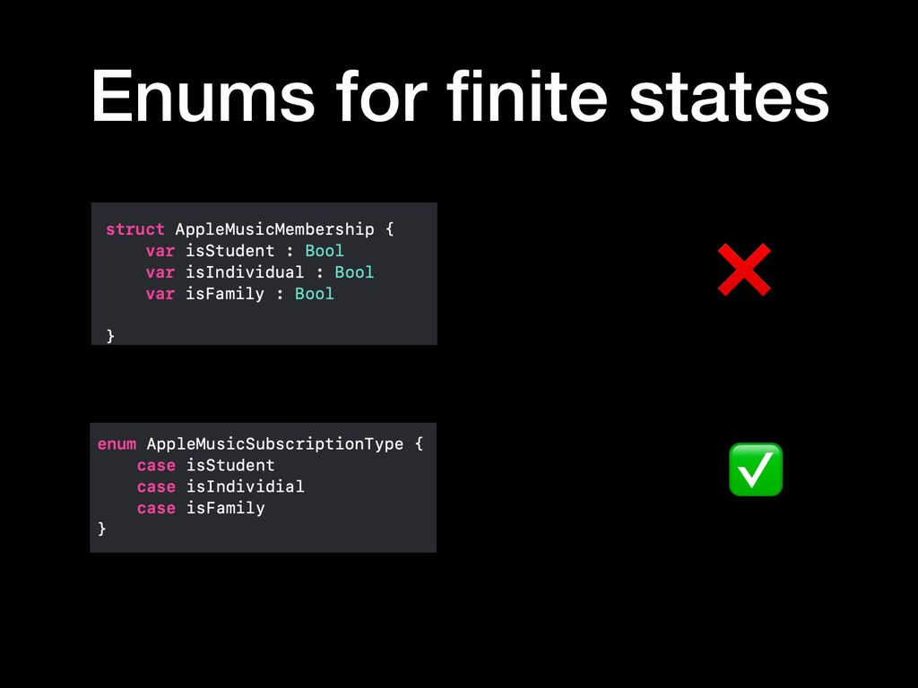 Enums for finite states ❌ ✅