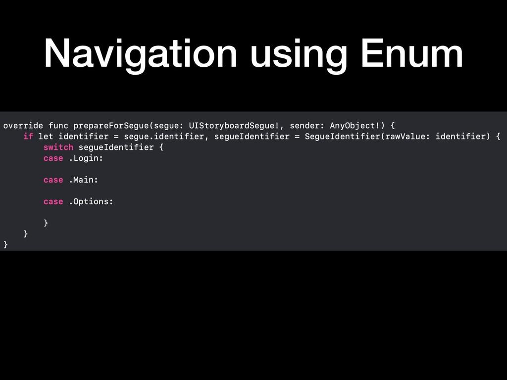 Navigation using Enum