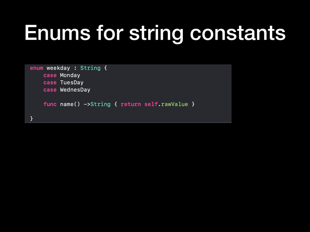 Enums for string constants