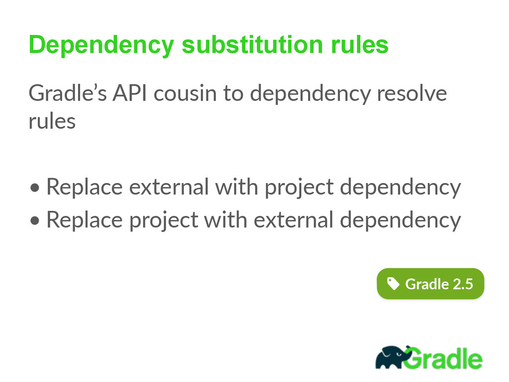 Dependency substitution rules Gradle's API co...