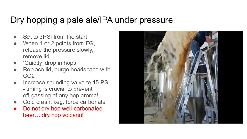 Dry hopping a pale ale/IPA under pressure ● Set...