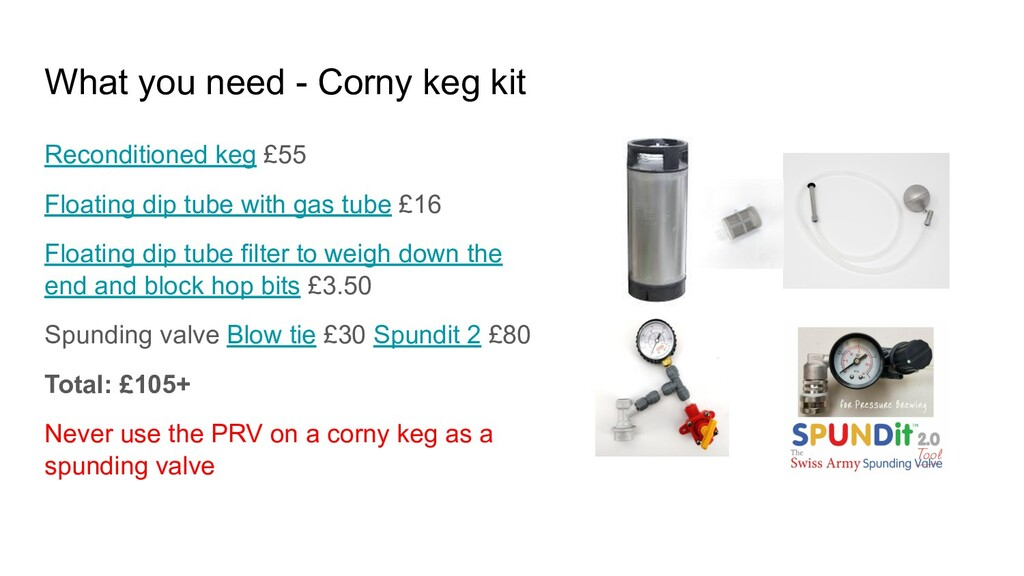 What you need - Corny keg kit Reconditioned keg...