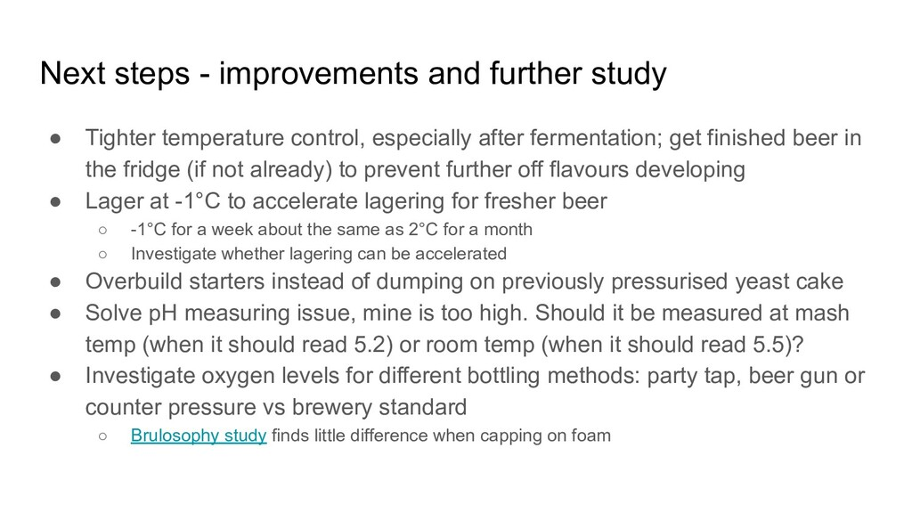 Next steps - improvements and further study ● T...