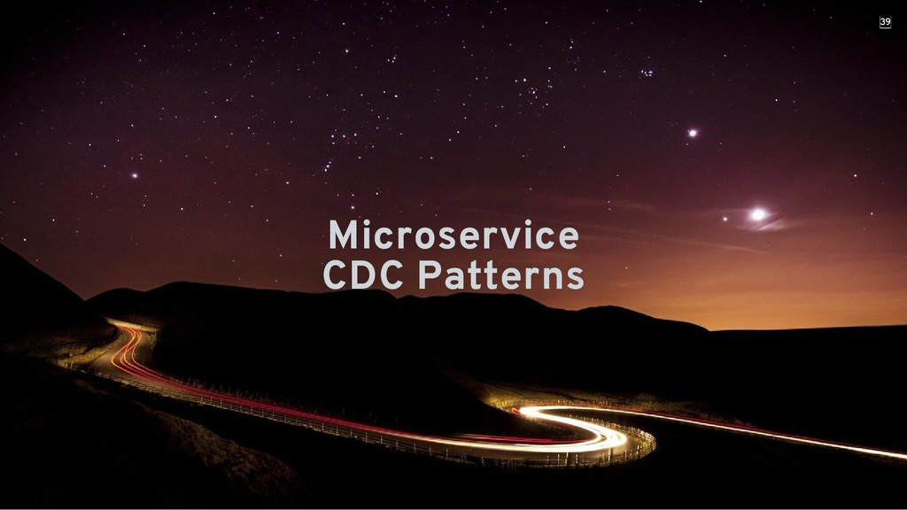 Microservice Microservice CDC Patterns CDC Patt...