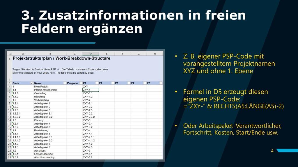 4 3. Zusatzinformationen in freien Feldern ergä...