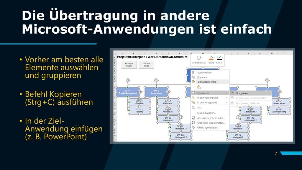 7 Die Übertragung in andere Microsoft-Anwendung...