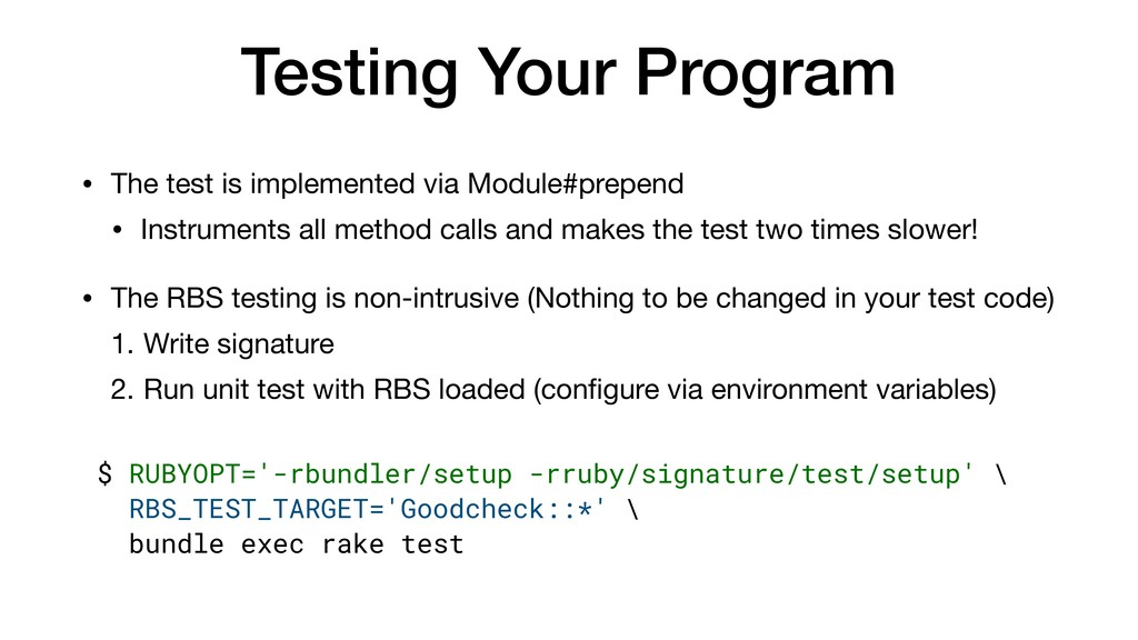 Testing Your Program • The test is implemented ...