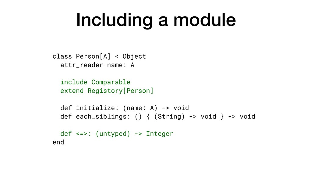 Including a module class Person[A] < Object att...