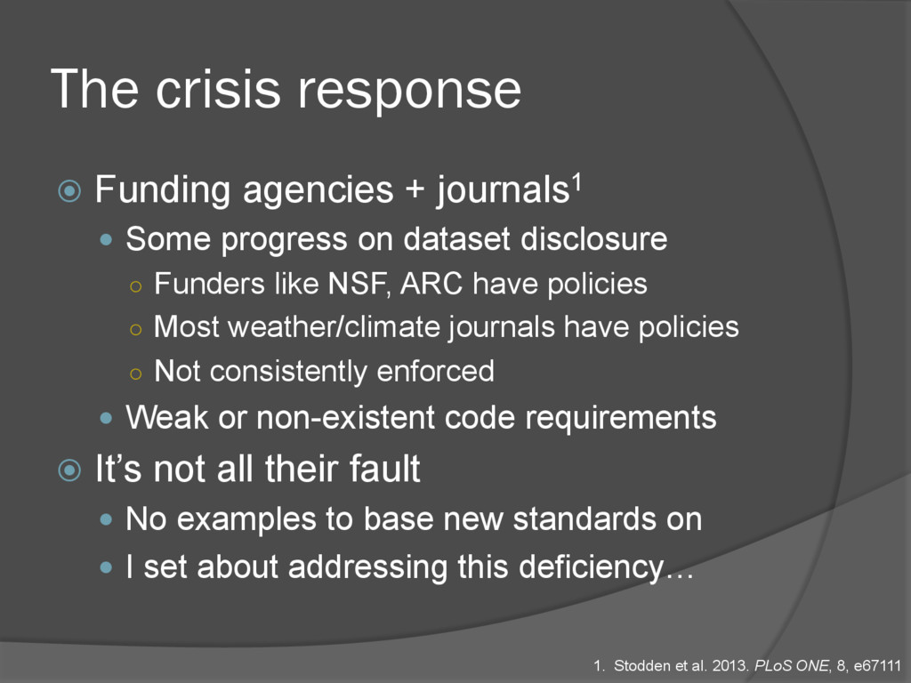 The crisis response ž  Funding agencies + jour...