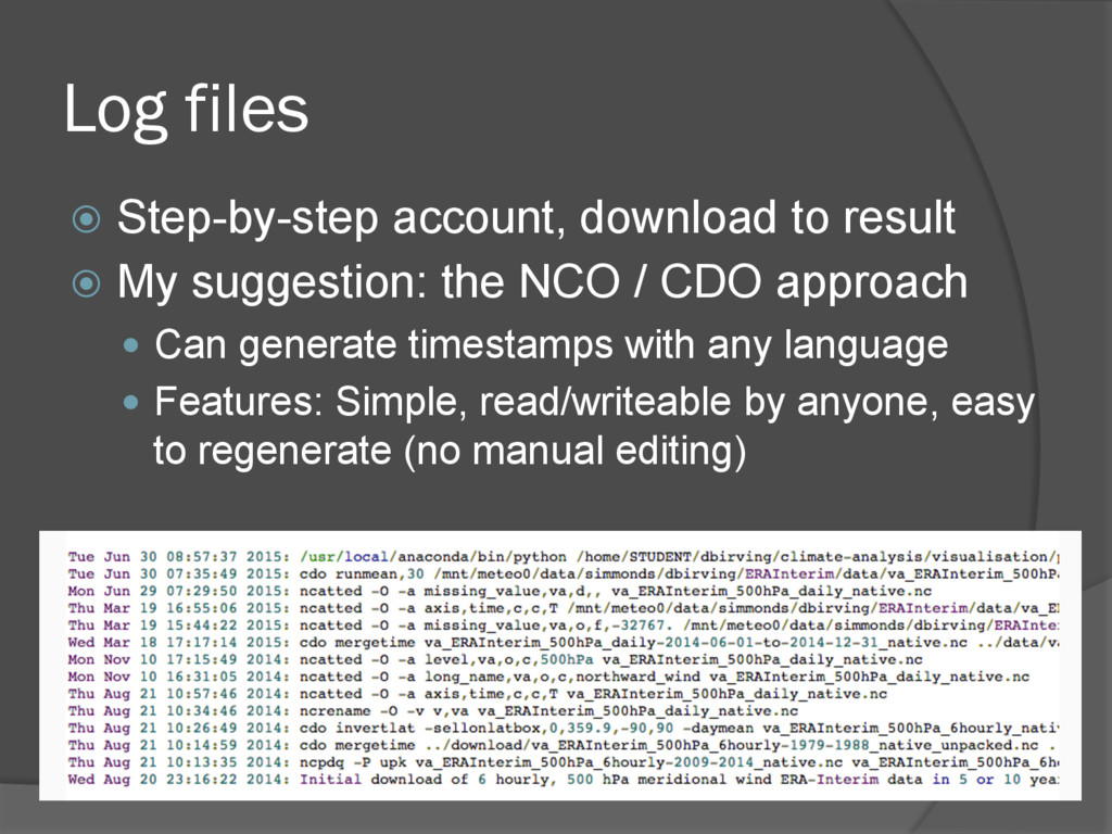 Log files ž  Step-by-step account, download to...
