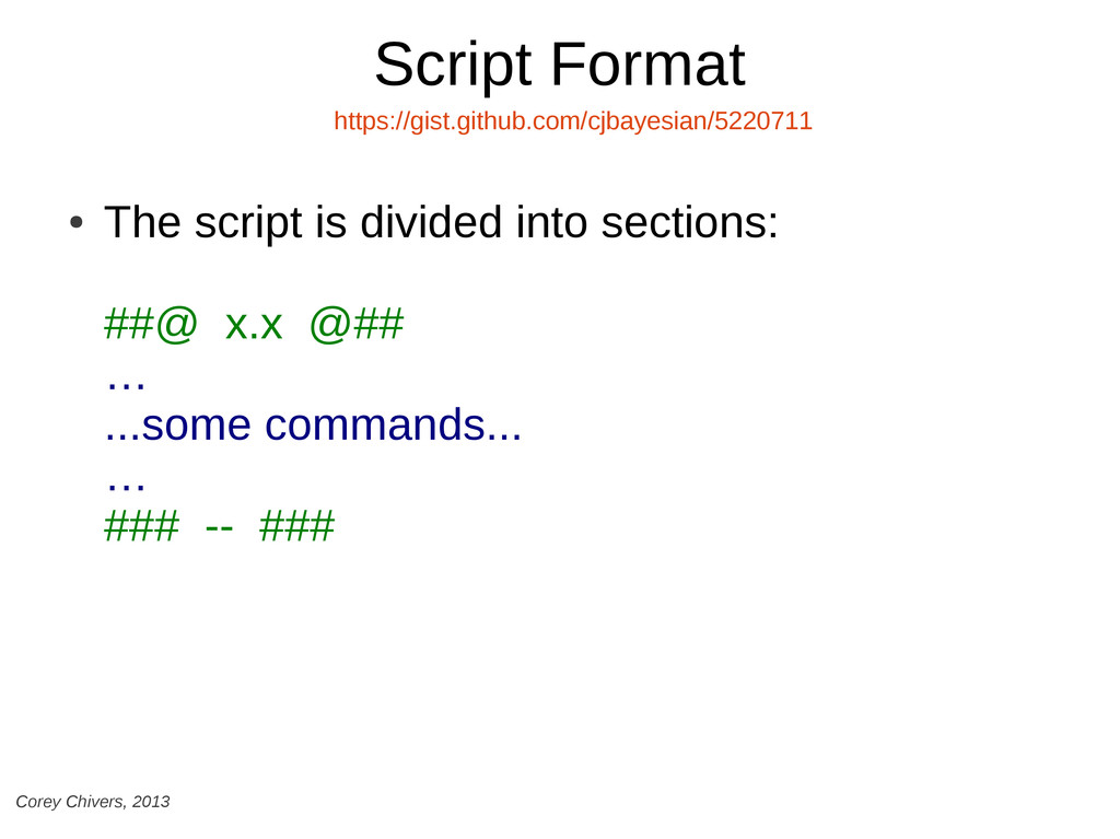 Script Format ● The script is divided into sect...