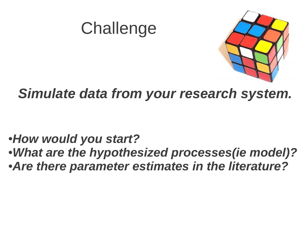 Challenge Simulate data from your research syst...