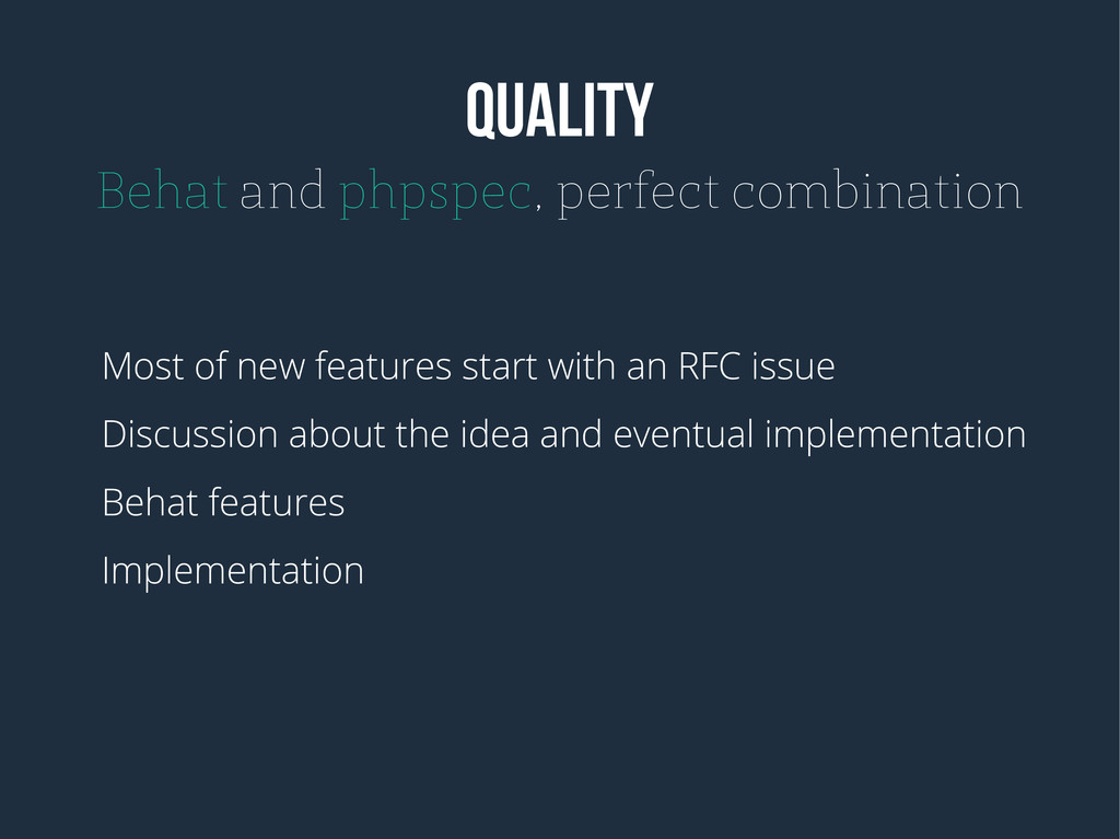 QUALITY Behat and phpspec, perfect combination ...