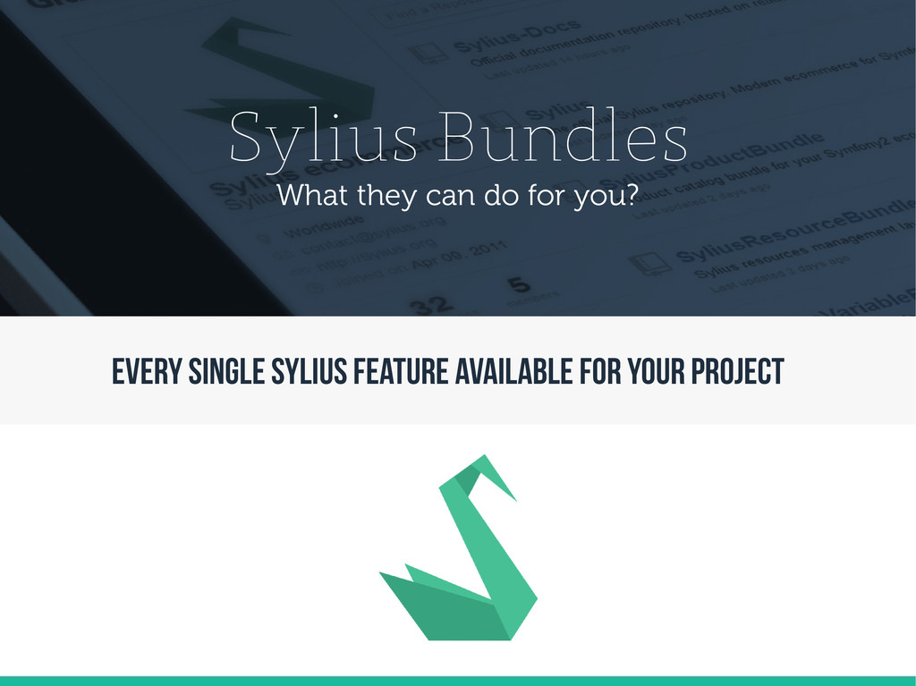 Sylius Bundles What they can do for you? EVERY ...