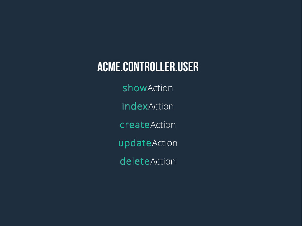 acme.controller.user showAction indexAction cre...