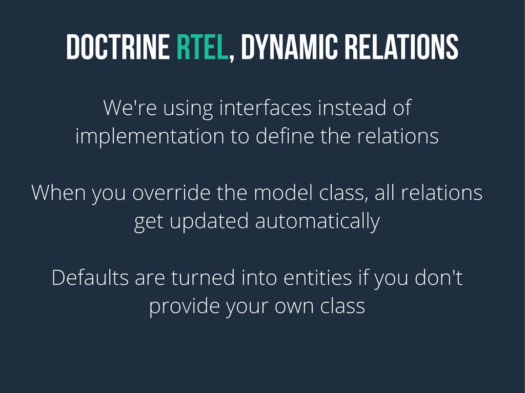 DOCTRINE RTEL, DYNAMIC RELATIONS We're using in...