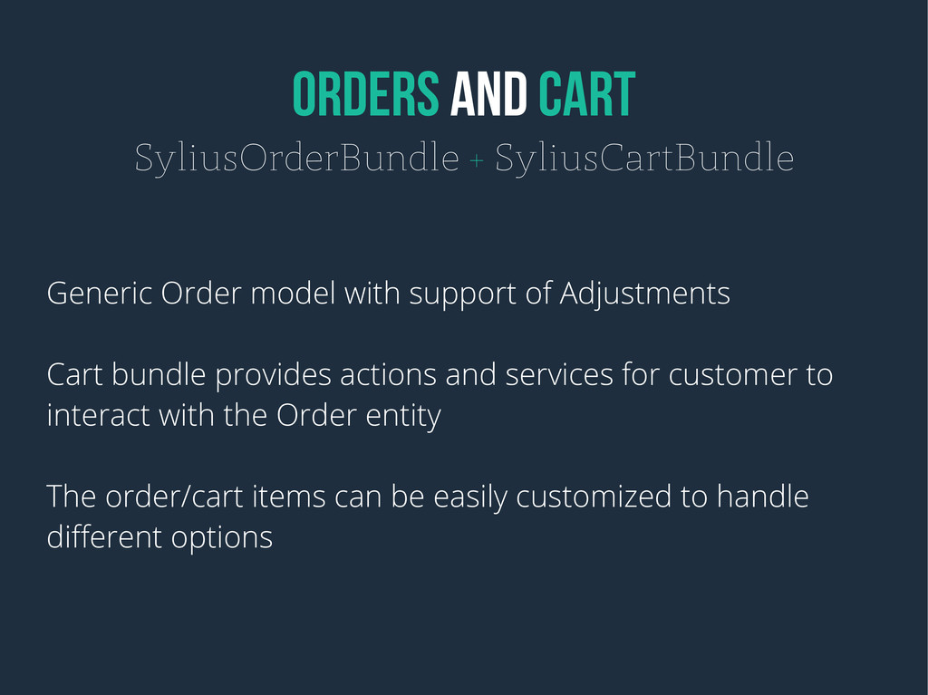 ORDERS AND CART SyliusOrderBundle + SyliusCartB...