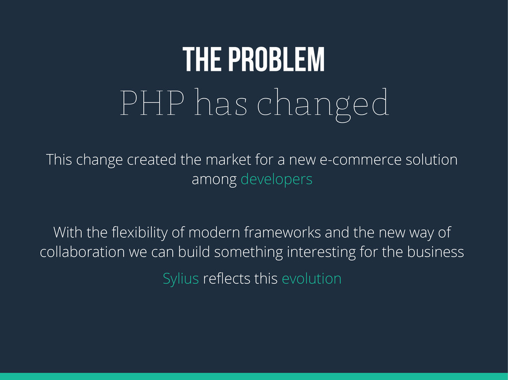 THE PROBLEM PHP has changed This change created...