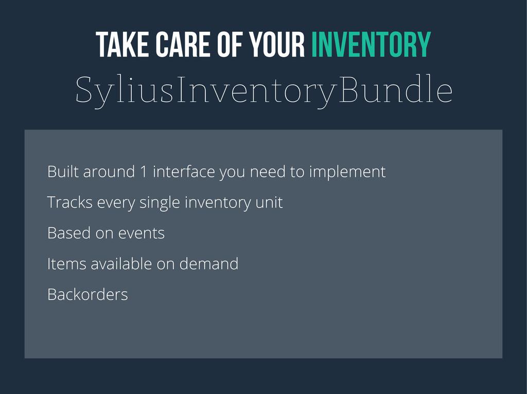 TAKE CARE OF YOUR INVENTORY SyliusInventoryBund...