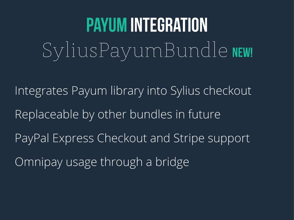 PAYUM INTEGRATION SyliusPayumBundle NEW! Integr...