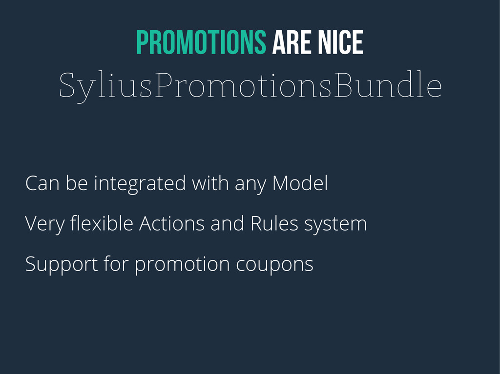 PROMOTIONS ARE NICE SyliusPromotionsBundle Can ...