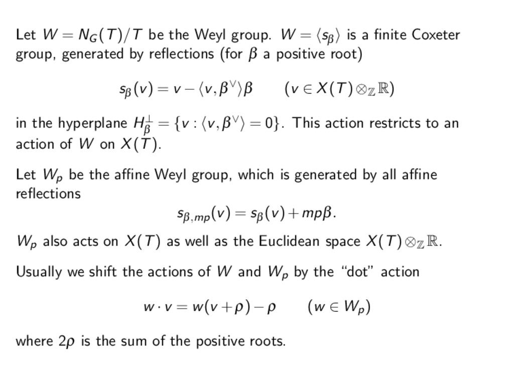 Let W = NG (T)/T be the Weyl group. W = s β is ...