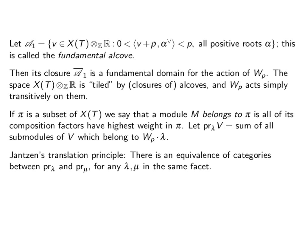 Let A1 = {v ∈ X(T)⊗ Z R : 0 < v +ρ,α∨ < p, all ...